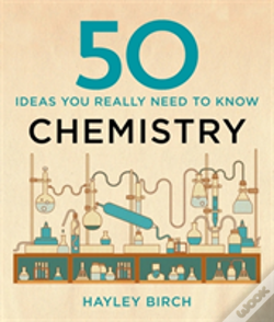 Wook.pt - 50 Chemistry Ideas You Really Need To Know