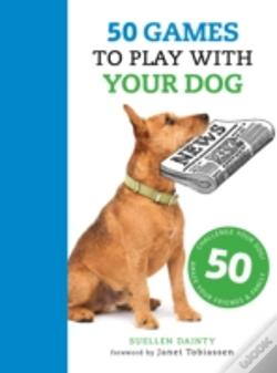 Wook.pt - 50 Games To Play With Your Dog