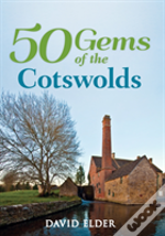 50 Gems Of The Cotswolds