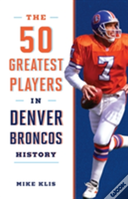 Wook.pt - 50 Greatest Players In Denver
