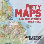 50 Maps And The Stories They Tell