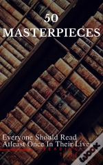 50 Masterpieces Everyone Should Read Atleast Once In Their Lives