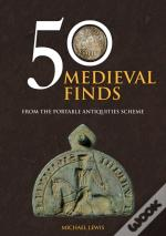 50 Medieval Finds From The Portable Antiquities Scheme