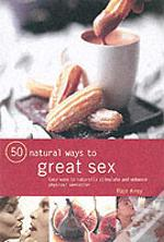 50 Natural Sexual Aids