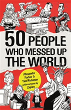 Wook.pt - 50 People Who Messed Up The World