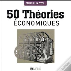 Wook.pt - 50 Theories Economiques