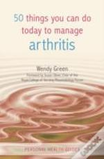 50 Things You Can Do Today/Arthritis