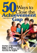 50 Ways To Close The Achievement Gap