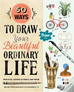 Wook.pt - 50 Ways To Draw Your Beautiful, Ordinary Life