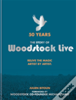 50 Years: The Story Of Woodstock Live