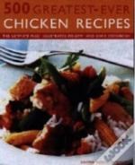 500 Greatest-Ever Chicken Recipes