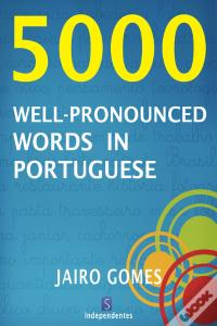 5000 Well-Pronounced Words In Portuguese Baixar PDF Grátis
