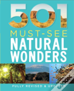 501 Must-Visit Natural Wonders
