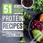 51 Plant-Based High-Protein Recipes