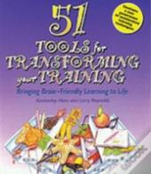 51 Tools For Transforming Your Training