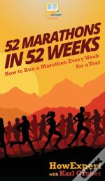 52 Marathons In 52 Weeks: How To Run A M