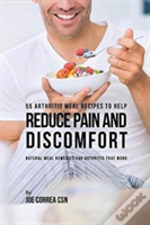 55 Arthritis Meal Recipes To Help Reduce Pain And Discomfort
