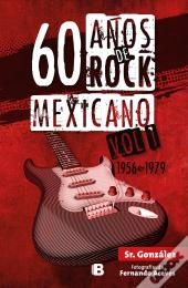 60 Años De Rock Mexicano