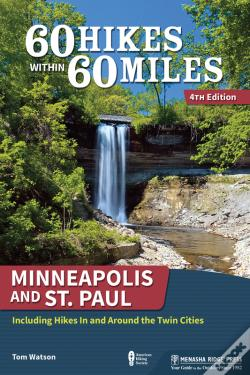 Wook.pt - 60 Hikes Within 60 Miles: Minneapolis And St. Paul