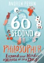 60-Second Philosopher