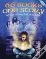 66 Books One Story : A Family Guide To Every Book Of The Bible