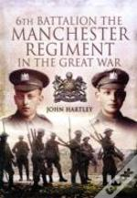 6th Battalion The Manchester Regiment In