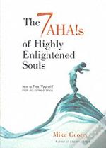 7 Ahas Of Highly Enlightened Souls