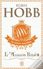 8; L'Assassin Royal T.8 ; La Secte Maudite