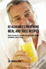 82 Alzheimer'S Preventing Meal And Juice Recipes