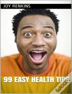 99 Easy Health Tips