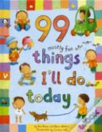 99 Mostly Fun Things I'Ll Do Today
