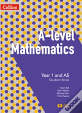 A -Level Mathematics Year 1 And As Student Book