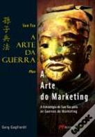 A Arte da Guerra Plus a Arte do Marketing