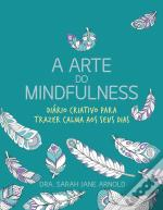 A Arte do Mindfulness