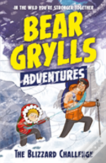 A Bear Grylls Adventure 1: Blizzard Challenge