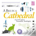 A Bee In A Cathedral