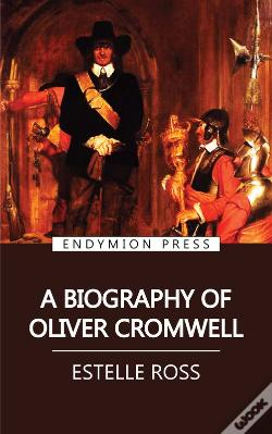Wook.pt - A Biography Of Oliver Cromwell