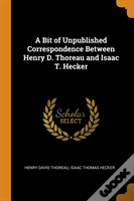 A Bit Of Unpublished Correspondence Between Henry D. Thoreau And Isaac T. Hecker