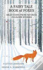 A Book Of Fairy Tale Foxes