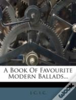 A Book Of Favourite Modern Ballads...