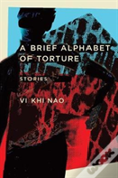 A Brief Alphabet Of Torture
