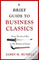 A Brief Guide To Business Classics