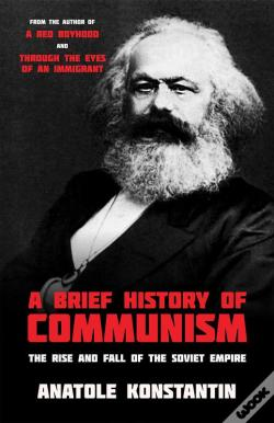 Wook.pt - A Brief History Of Communism
