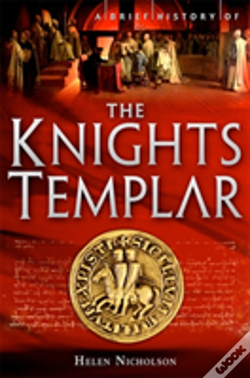 Wook.pt - A Brief History Of The Knights Templar