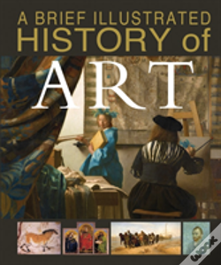 Wook.pt - A Brief Illustrated History Of Art