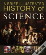 A Brief Illustrated History Of Science