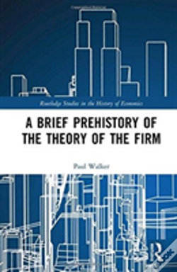 Wook.pt - A Brief Prehistory Of The Theory Of The Firm