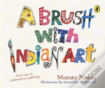 A Brush With Indian Art: