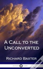 A Call To The Unconverted (Hardcover)