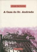 A Casa do Sr. Andrade